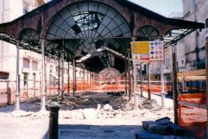 Nel luglio del 2000 cominciò la demolizione del mercato